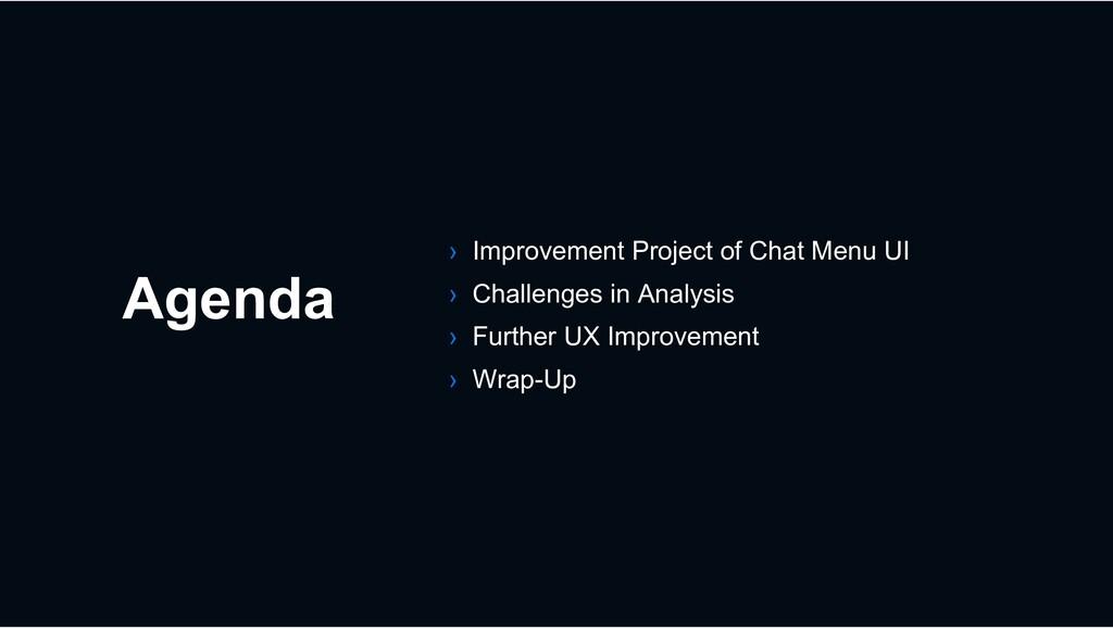 Agenda › Improvement Project of Chat Menu UI › ...