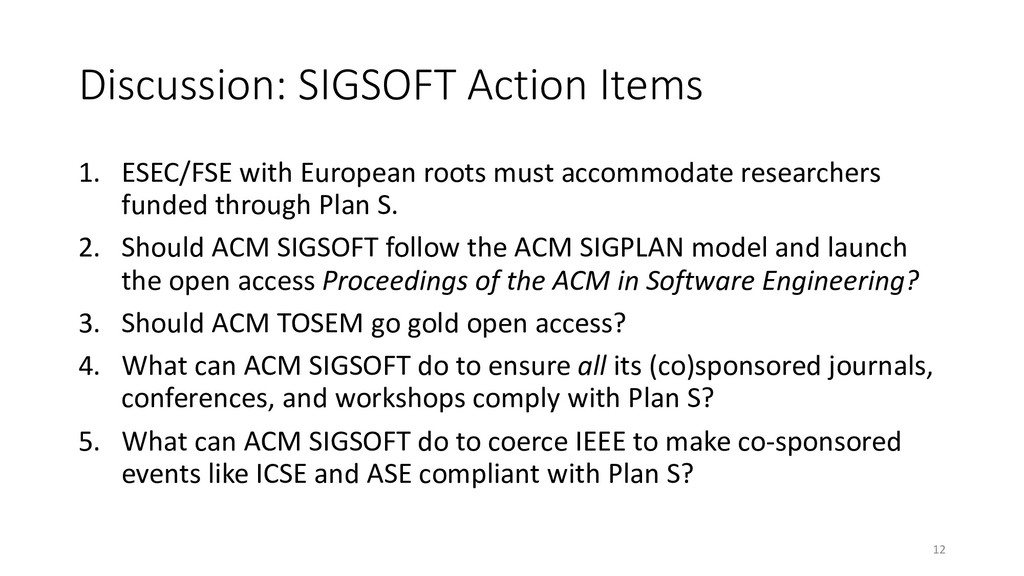 Discussion: SIGSOFT Action Items 1. ESEC/FSE wi...