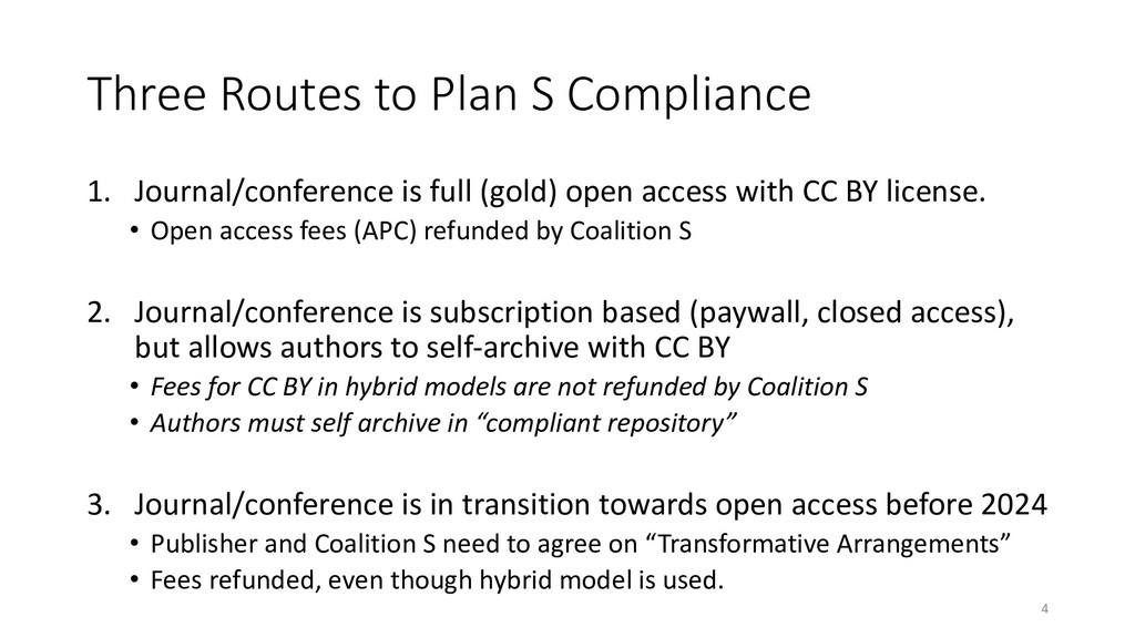 Three Routes to Plan S Compliance 1. Journal/co...