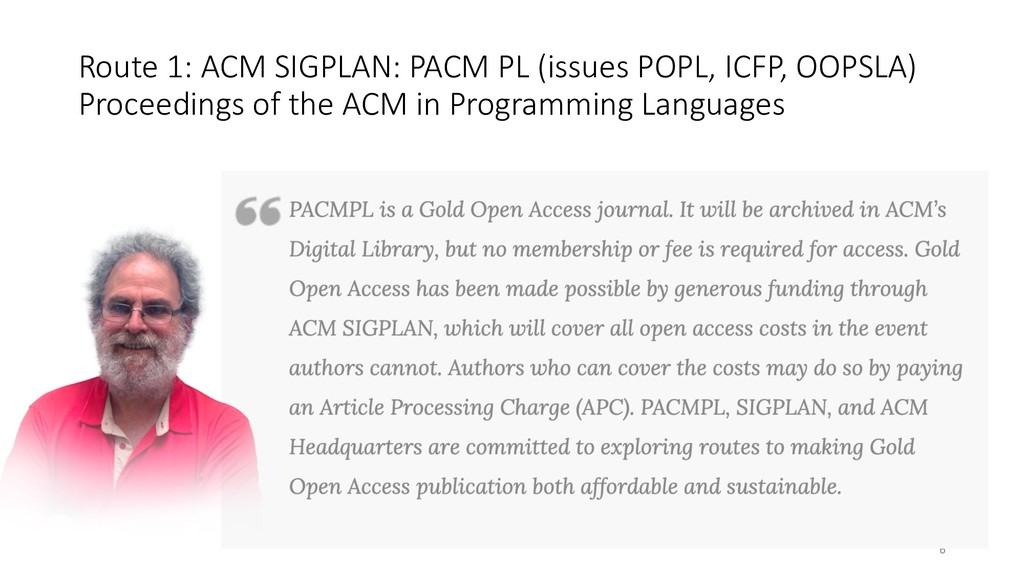 Route 1: ACM SIGPLAN: PACM PL (issues POPL, ICF...