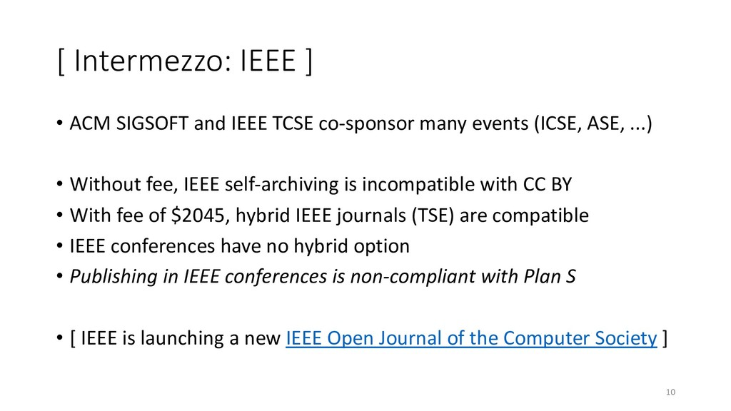 [ Intermezzo: IEEE ] • ACM SIGSOFT and IEEE TCS...