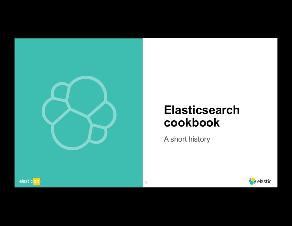 9 Elasticsearch cookbook A short history
