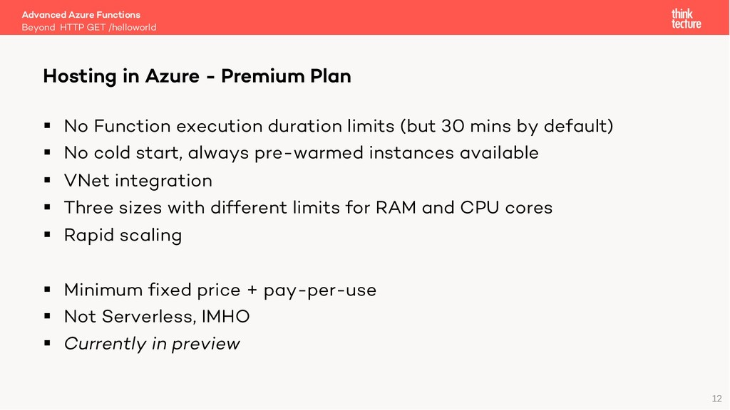 12 § No Function execution duration limits (but...