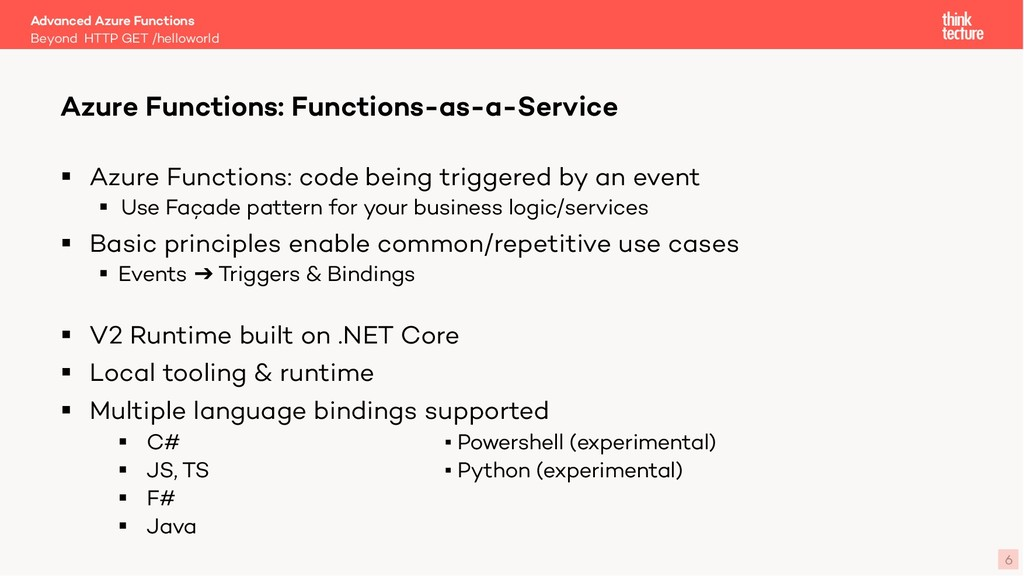 6 § Azure Functions: code being triggered by an...