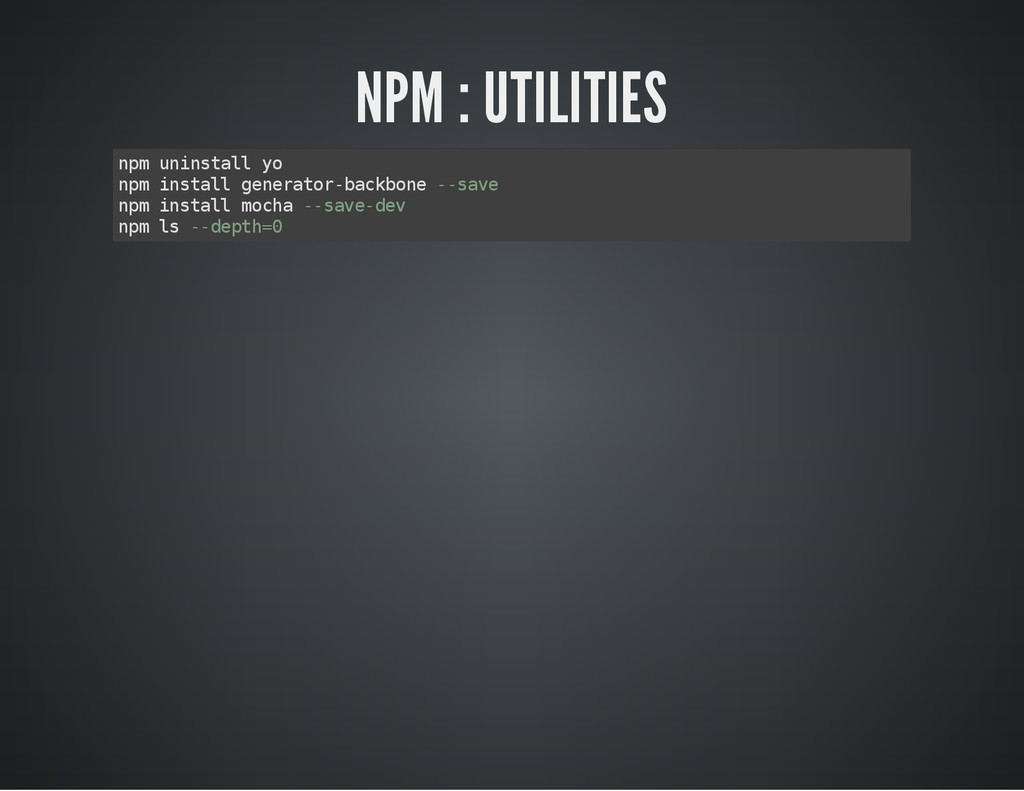 NPM : UTILITIES n p m u n i n s t a l l y o n p...