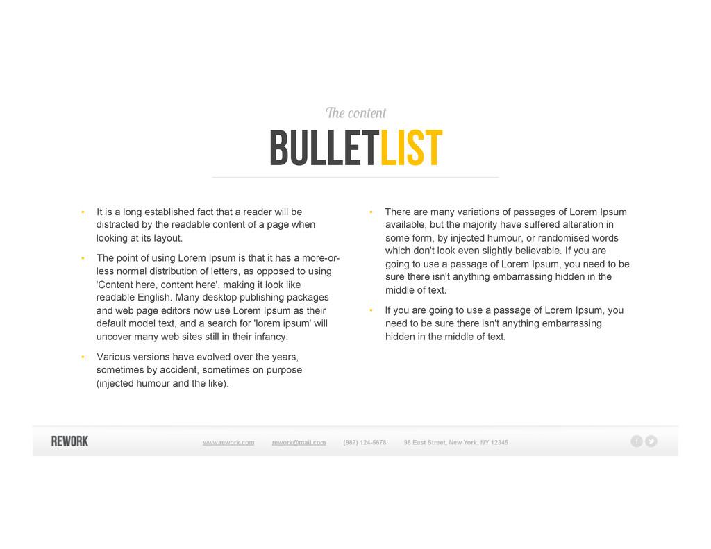 The content bulletlist • It is a long establis...