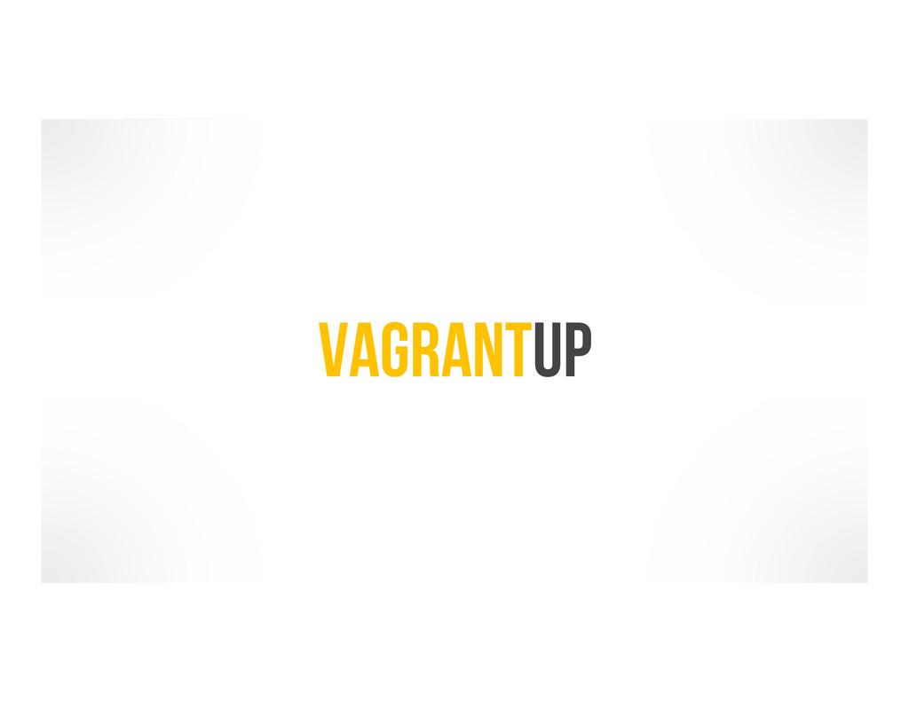 VagrantUp
