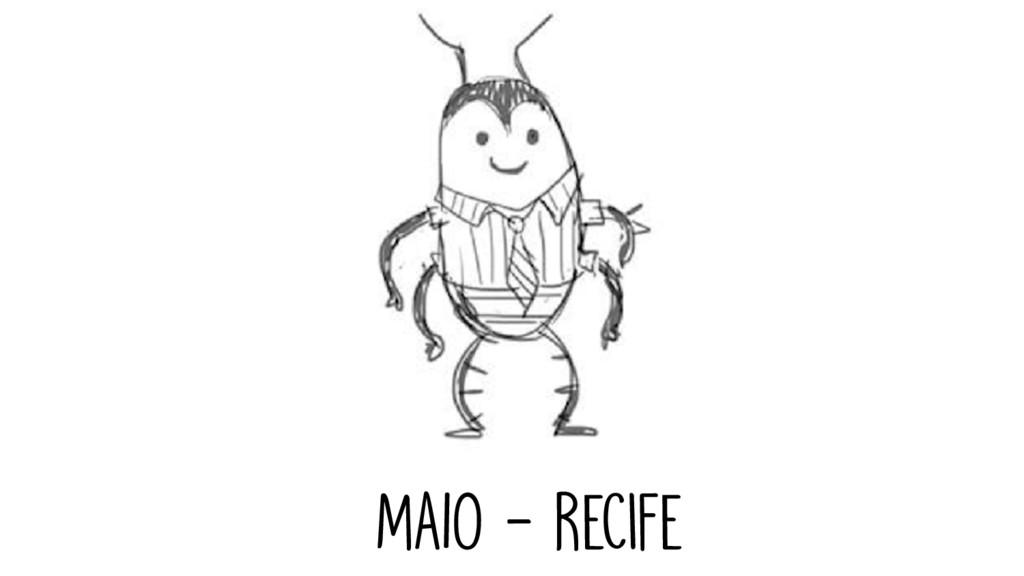 MAIO - Recife
