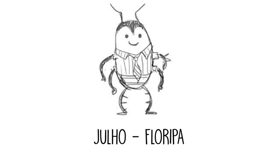 JULHO - FLORIPA