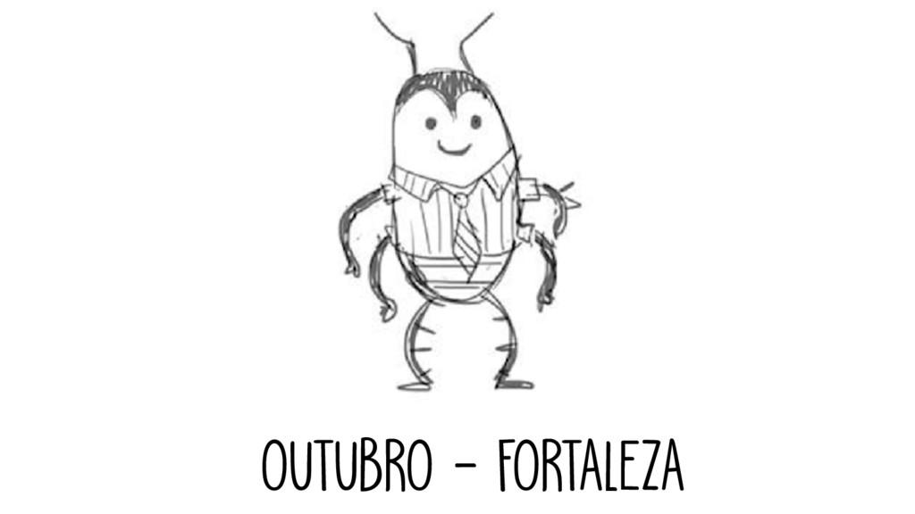 OUTUBRO - FORTALEZA