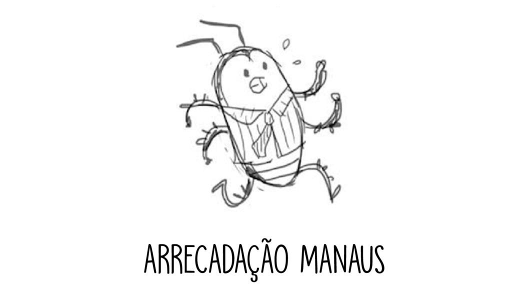 ARRECADAÇÃO MANAUS