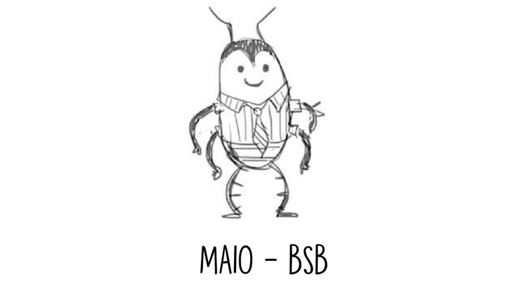MAIO - BSB