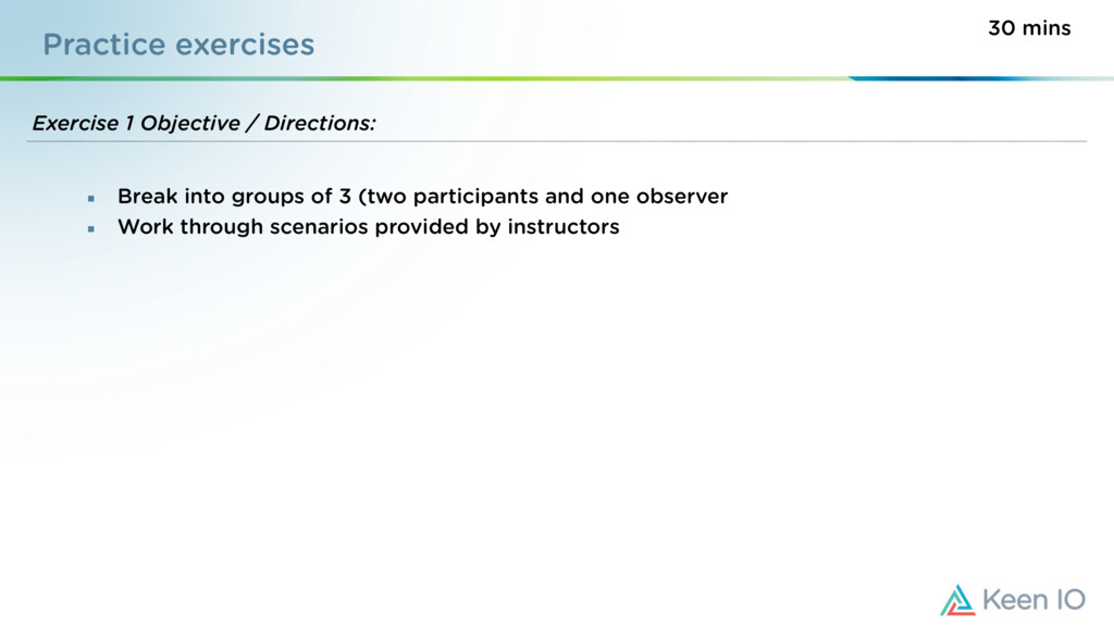 Practice exercises Exercise 1 Objective / Direc...