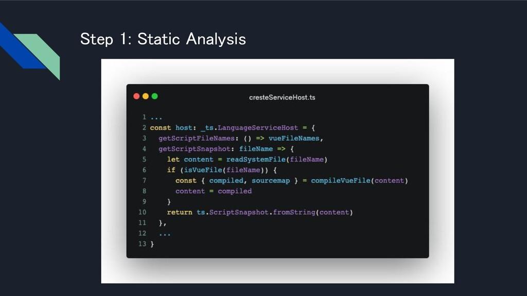 Step 1: Static Analysis
