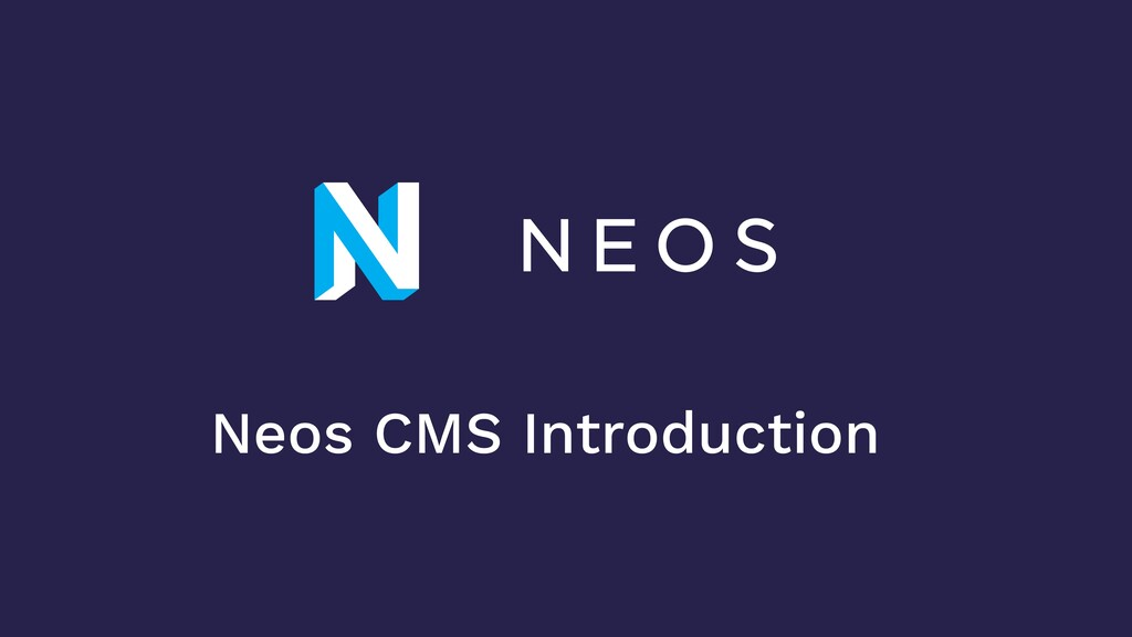 Neos CMS Introduction