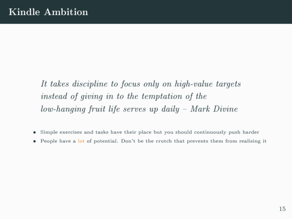 Kindle Ambition It takes discipline to focus on...