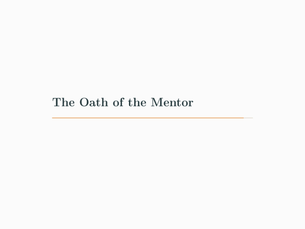 The Oath of the Mentor