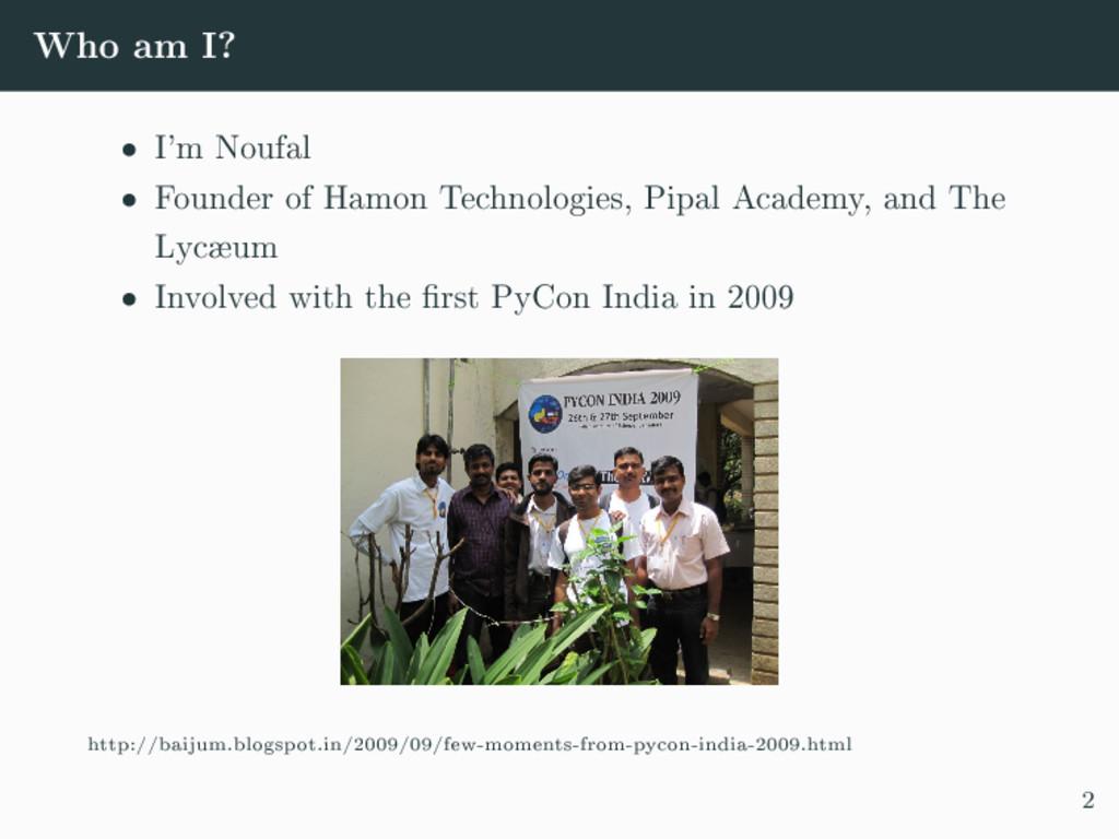 Who am I? ˆ I'm Noufal ˆ Founder of Hamon Techn...