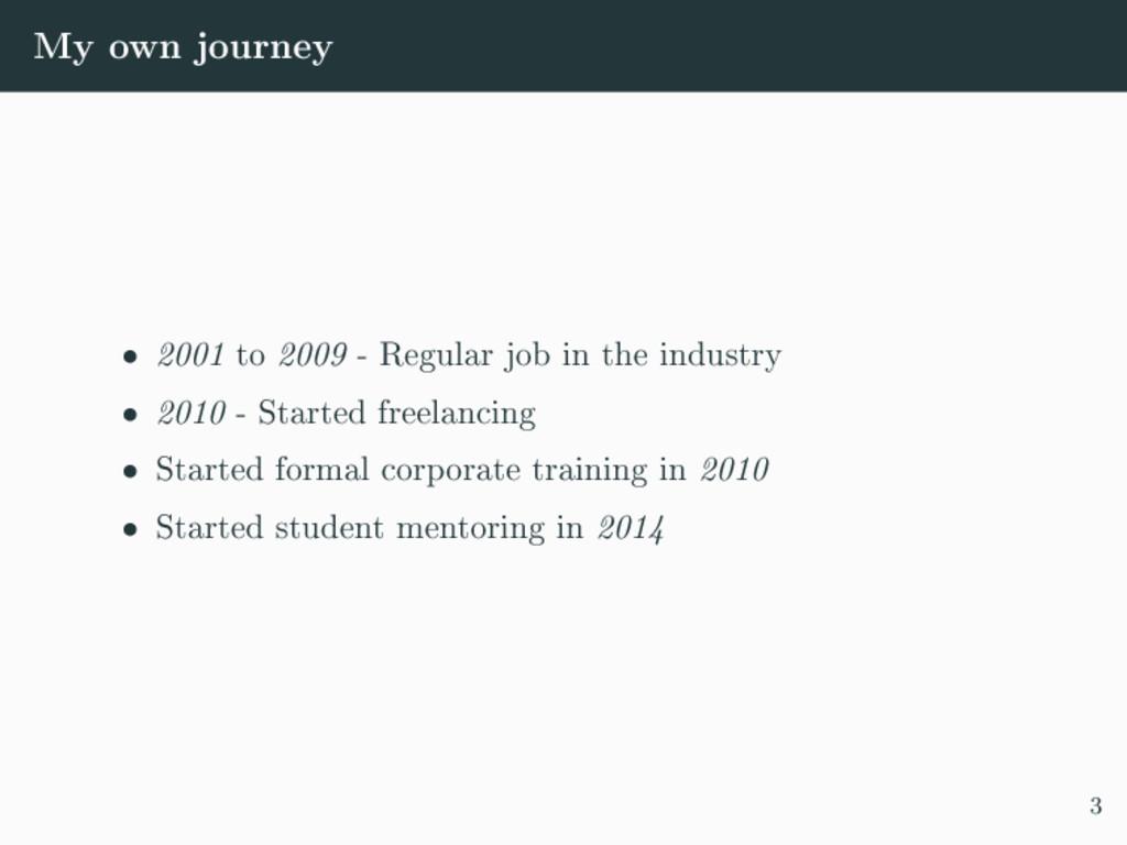 My own journey ˆ 2001 to 2009 - Regular job in ...