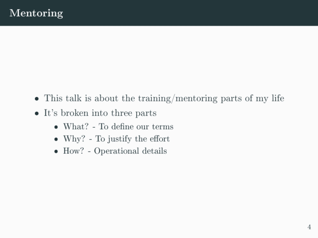 Mentoring ˆ This talk is about the training/men...