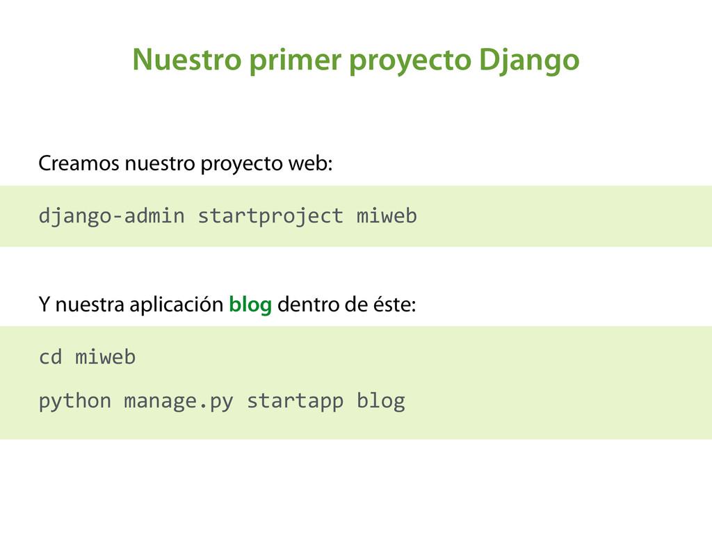 Nuestro primer proyecto Django Creamos nuestro ...