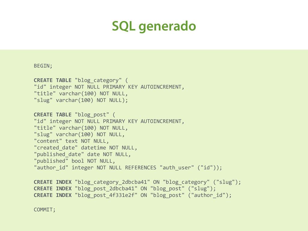 """SQL generado BEGIN;  CREATE TABLE """"blo..."""