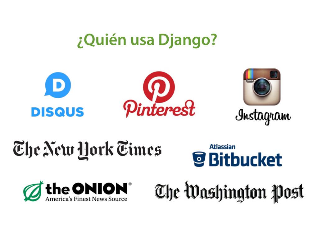 ¿Quién usa Django?