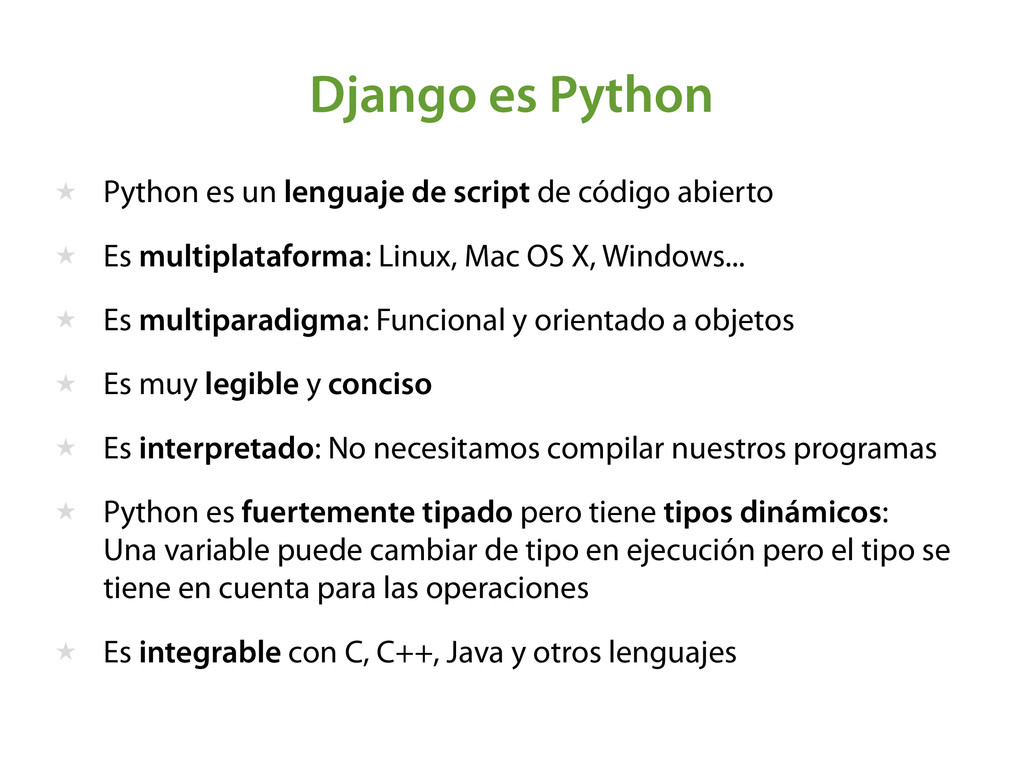 ★ Python es un lenguaje de script de código abi...