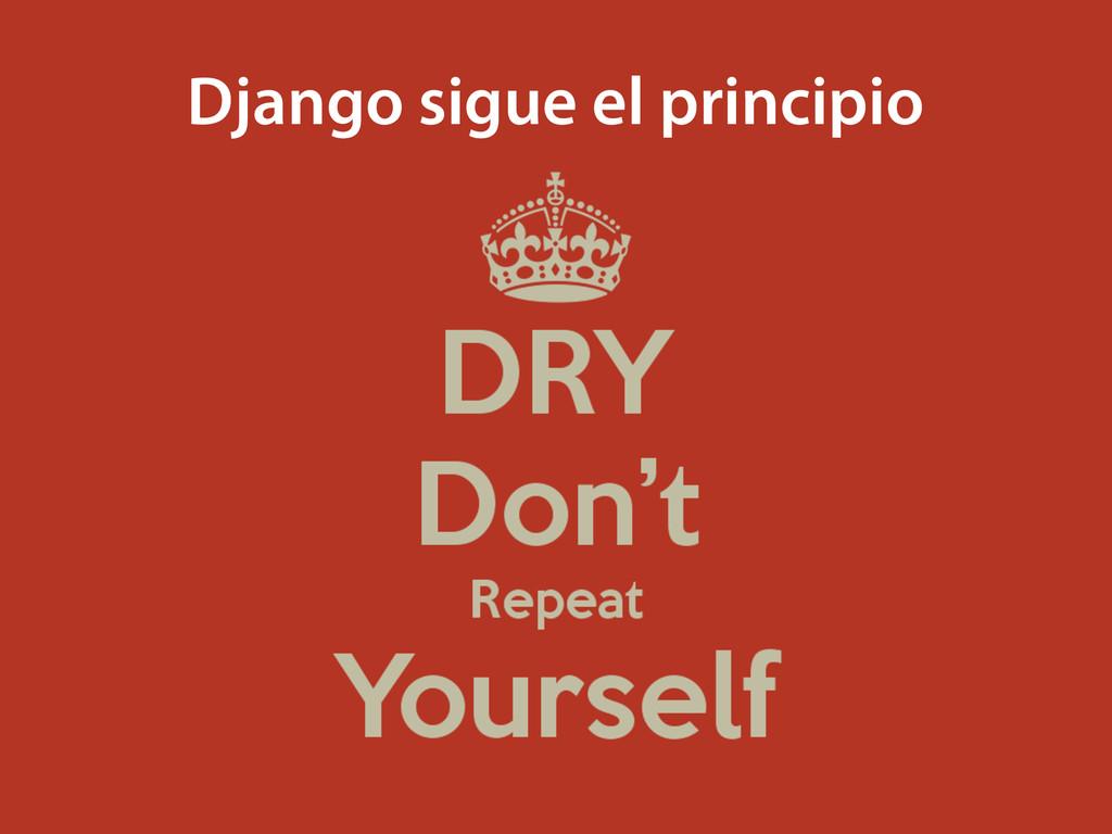 Django sigue el principio
