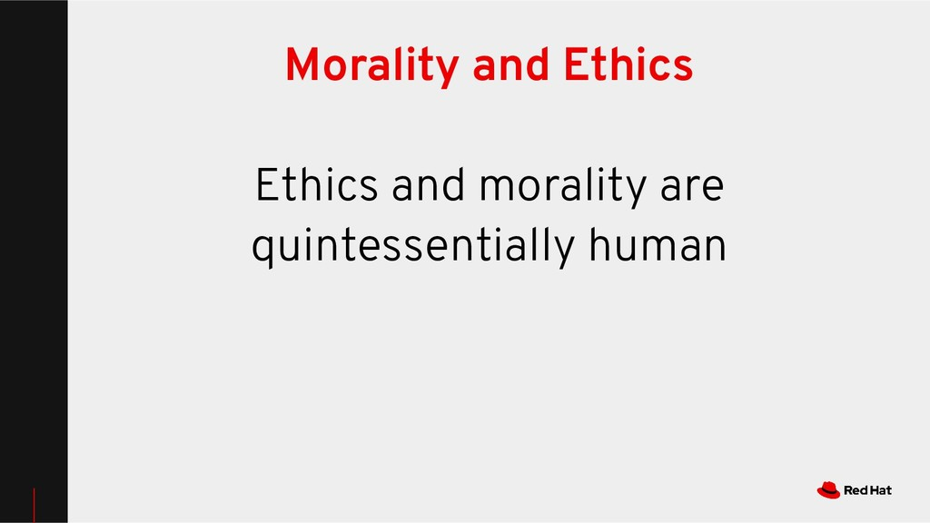 Morality and Ethics Ethics and morality are qui...