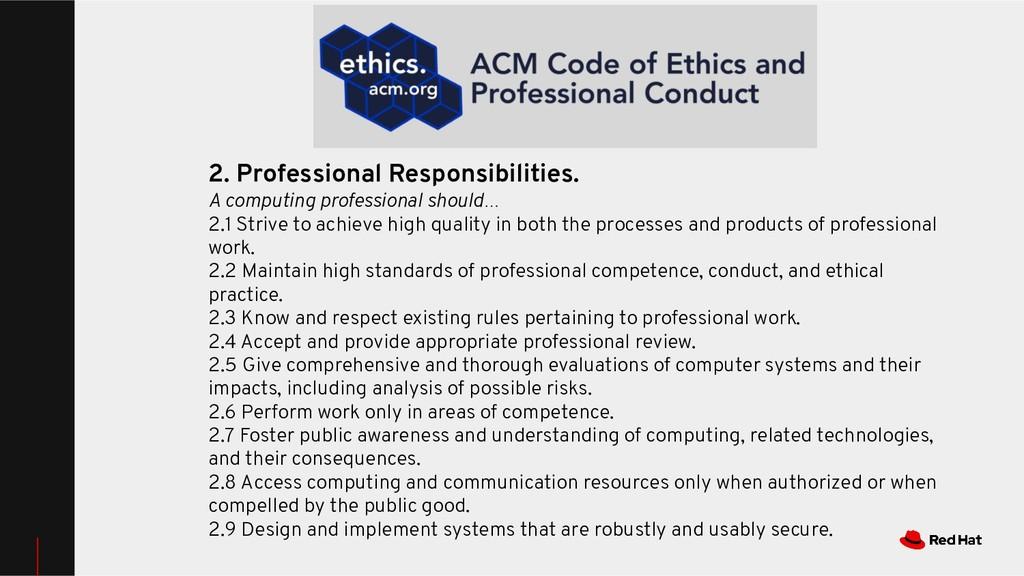 2. Professional Responsibilities. A computing p...