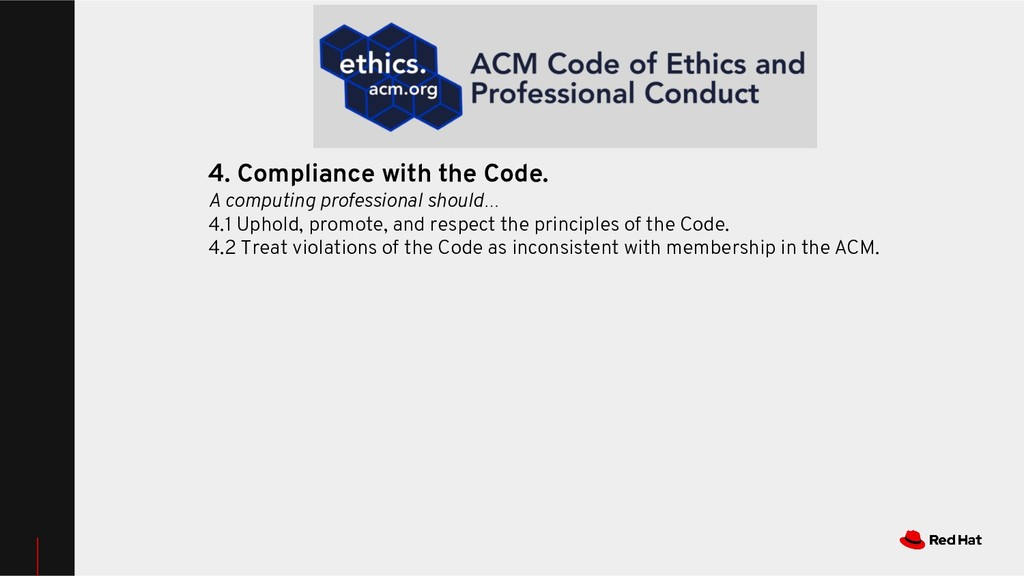 4. Compliance with the Code. A computing profes...