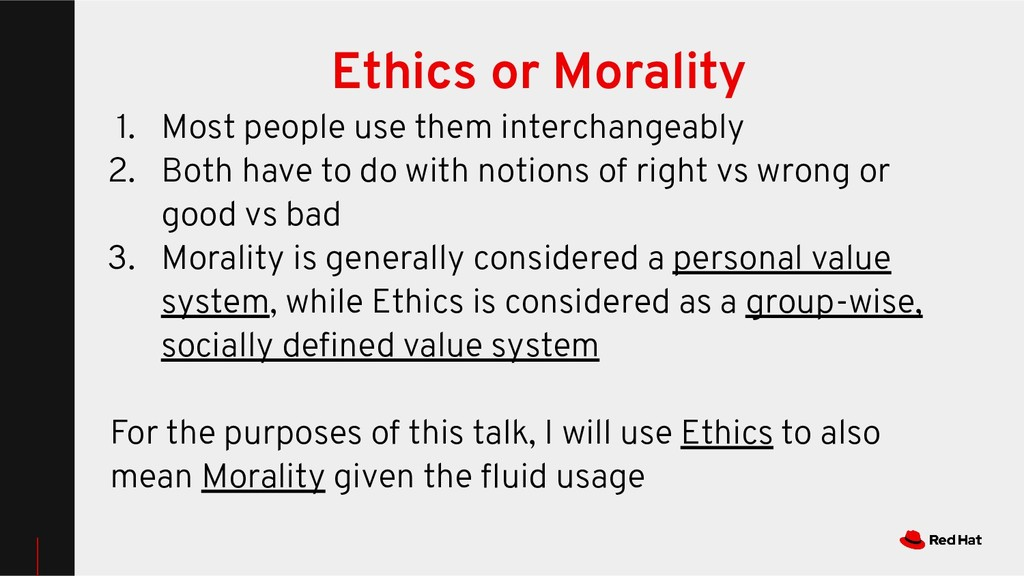 Ethics or Morality 1. Most people use them inte...