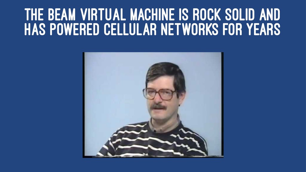 THE BEAM VIRTUAL MACHINE IS ROCK SOLID AND HAS ...