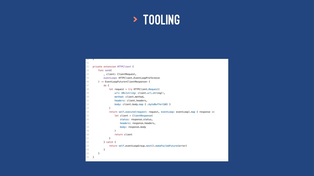 > Tooling
