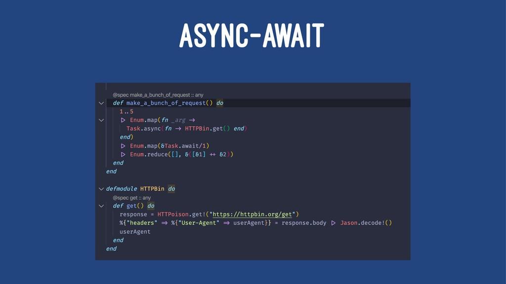 ASYNC-AWAIT