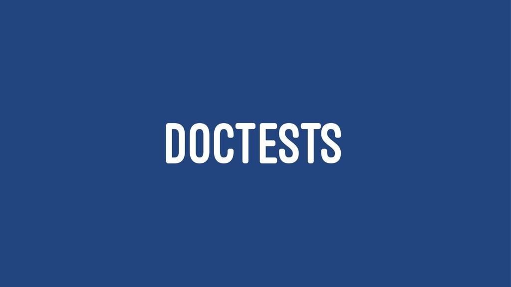 DOCTESTS