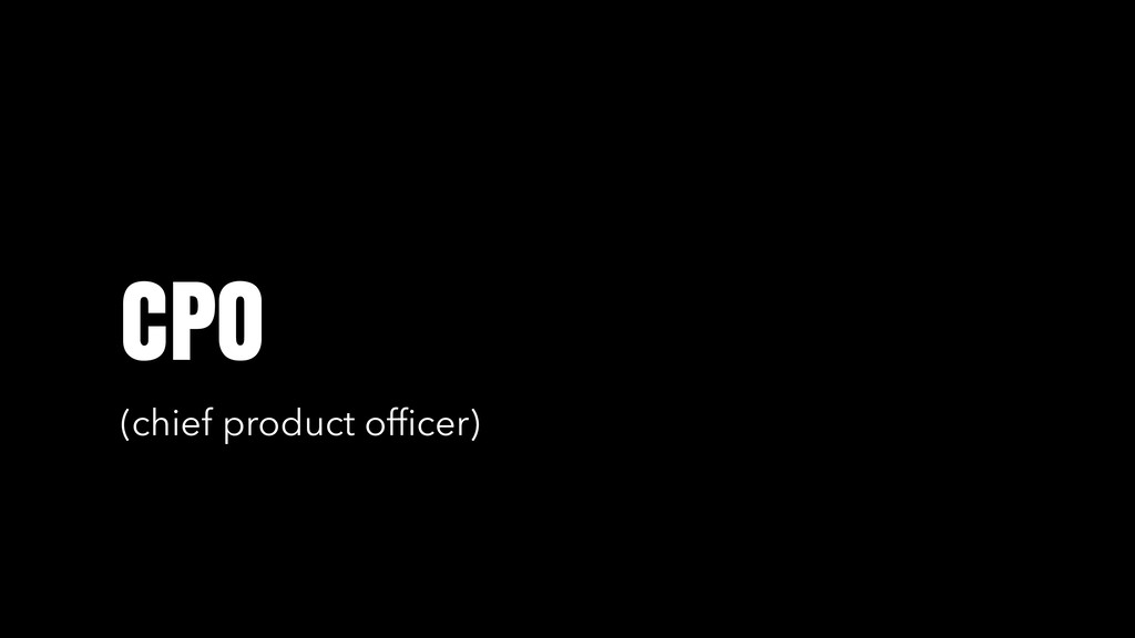 CPO (chief product officer)