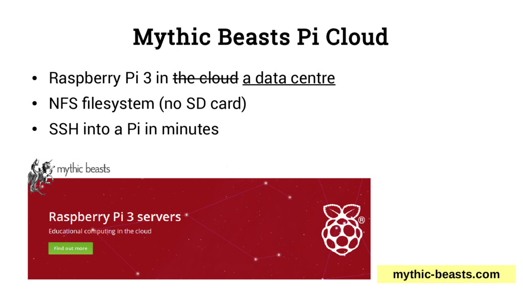 Mythic Beasts Pi Cloud ● Raspberry Pi 3 in the ...