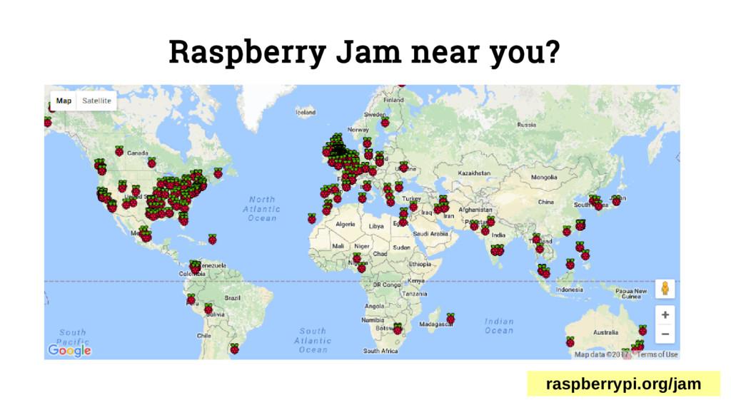 Raspberry Jam near you? raspberrypi.org/jam