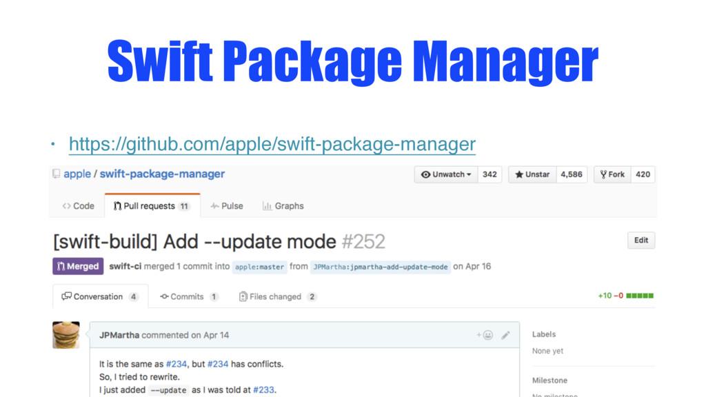 Swift Package Manager • https://github.com/appl...