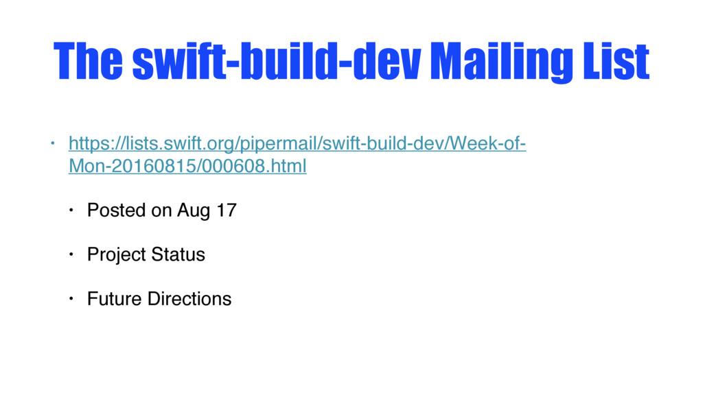 The swift-build-dev Mailing List • https://list...