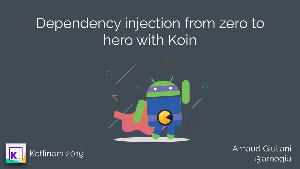 Dependency injection from zero to hero with Koi...