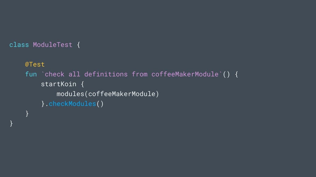 class ModuleTest { @Test fun `check all definit...