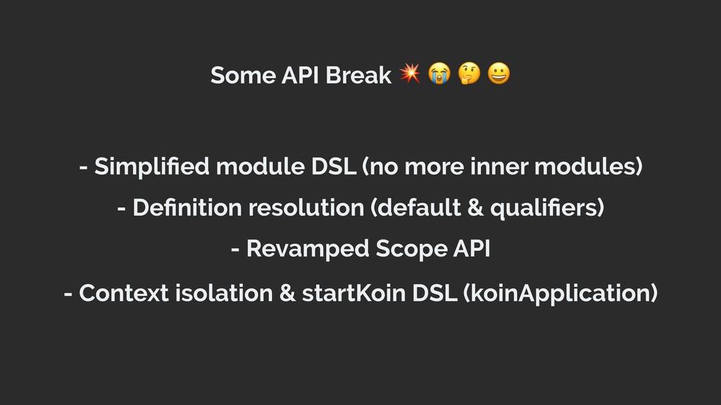 Some API Break     - Simplified module DSL (no m...