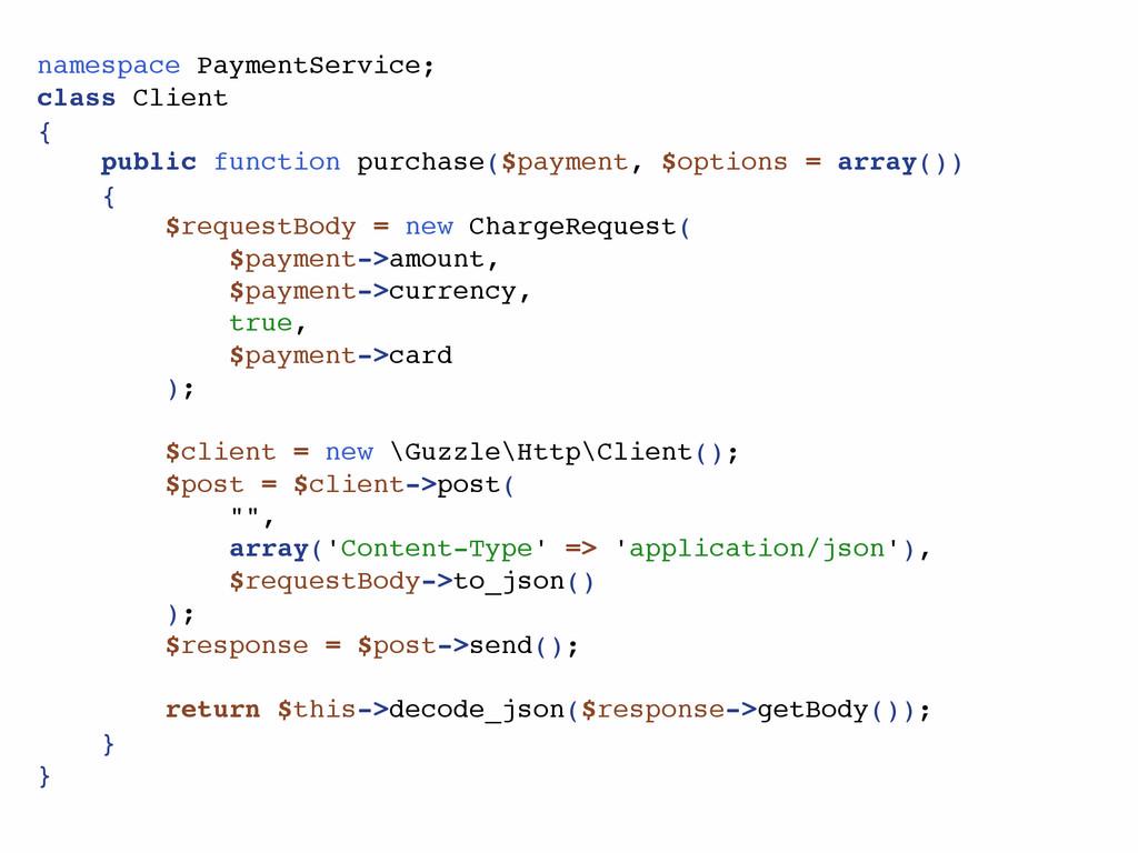 namespace PaymentService; class Client { public...