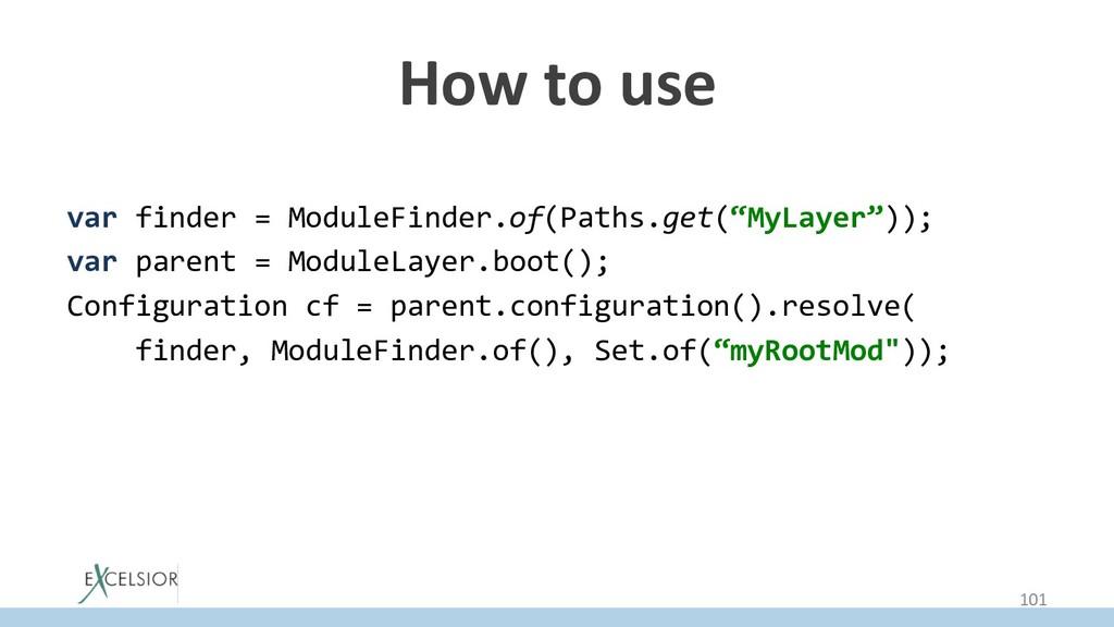 How to use var finder = ModuleFinder.of(Paths.g...