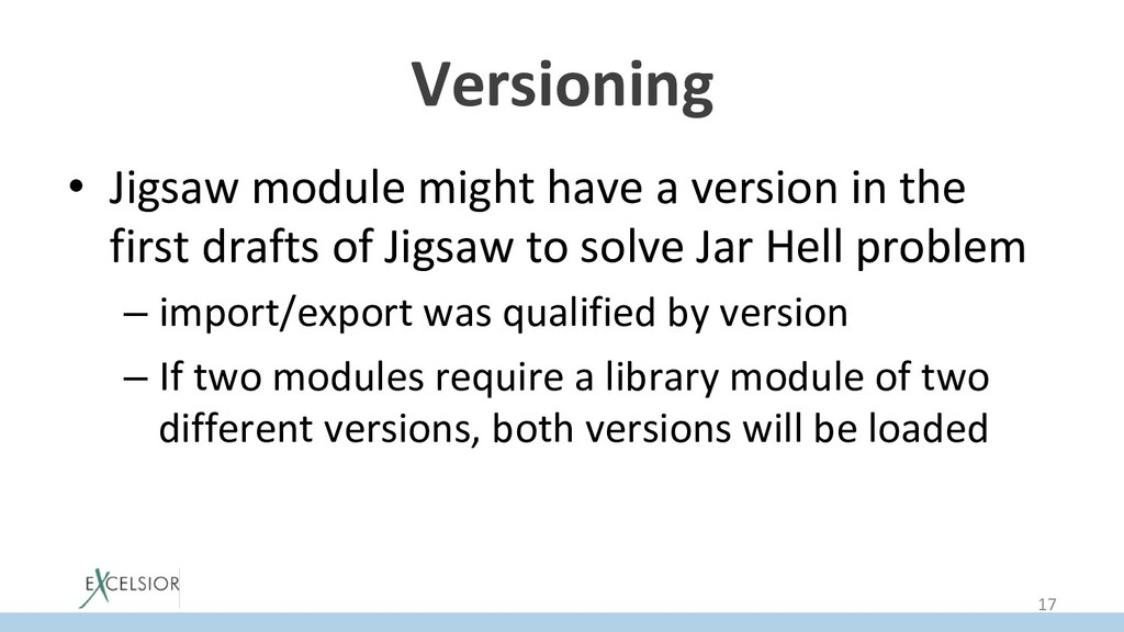 Versioning • Jigsaw module might have a versio...