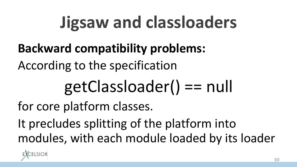 Jigsaw and classloaders Backward compatibility ...