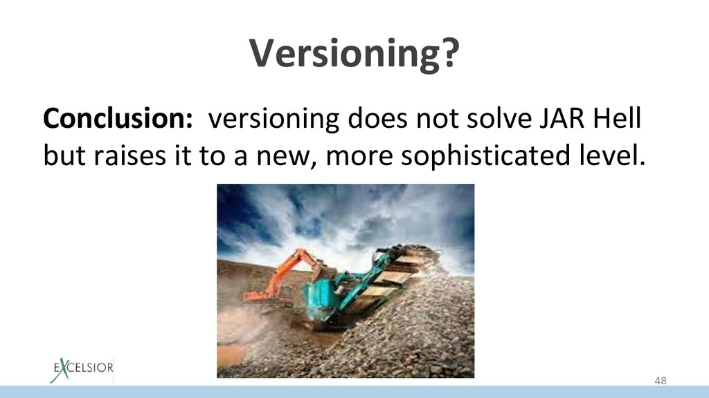 Versioning? Conclusion: versioning does not sol...